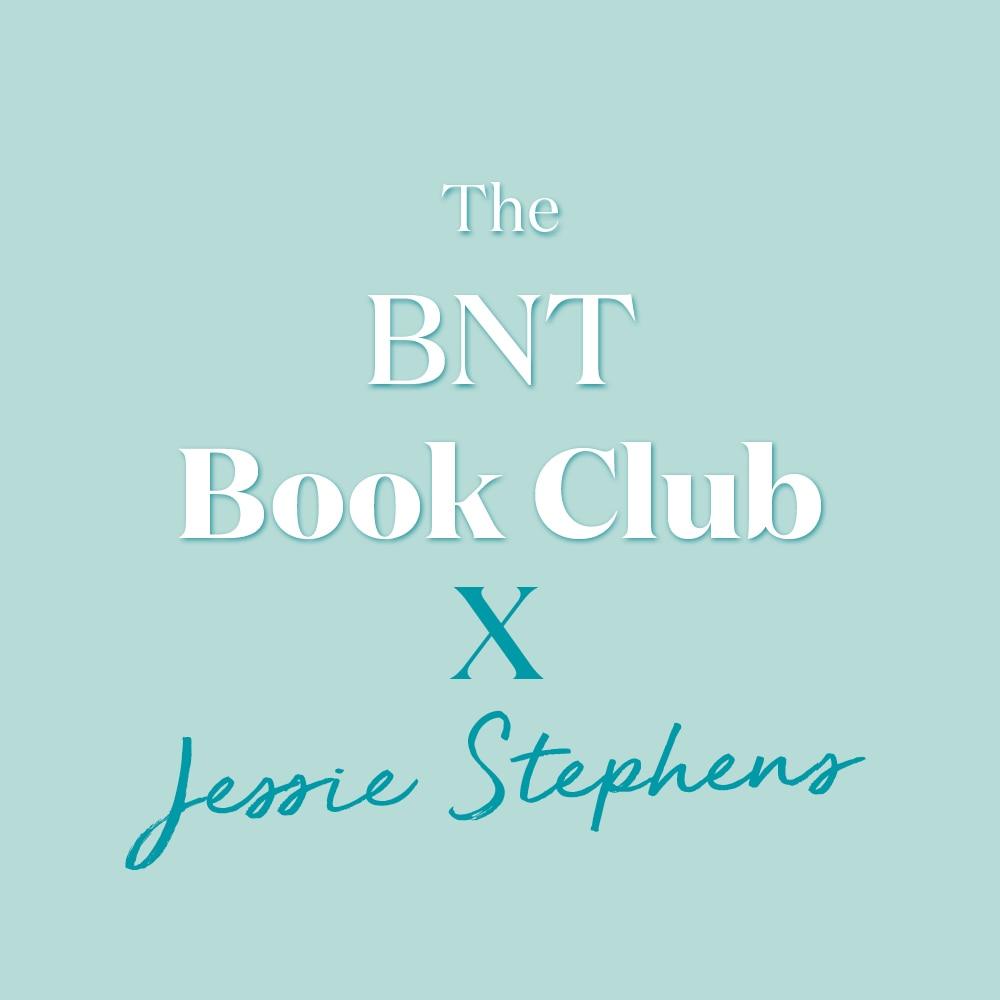 The BNT Book Club - Jessie Stephens