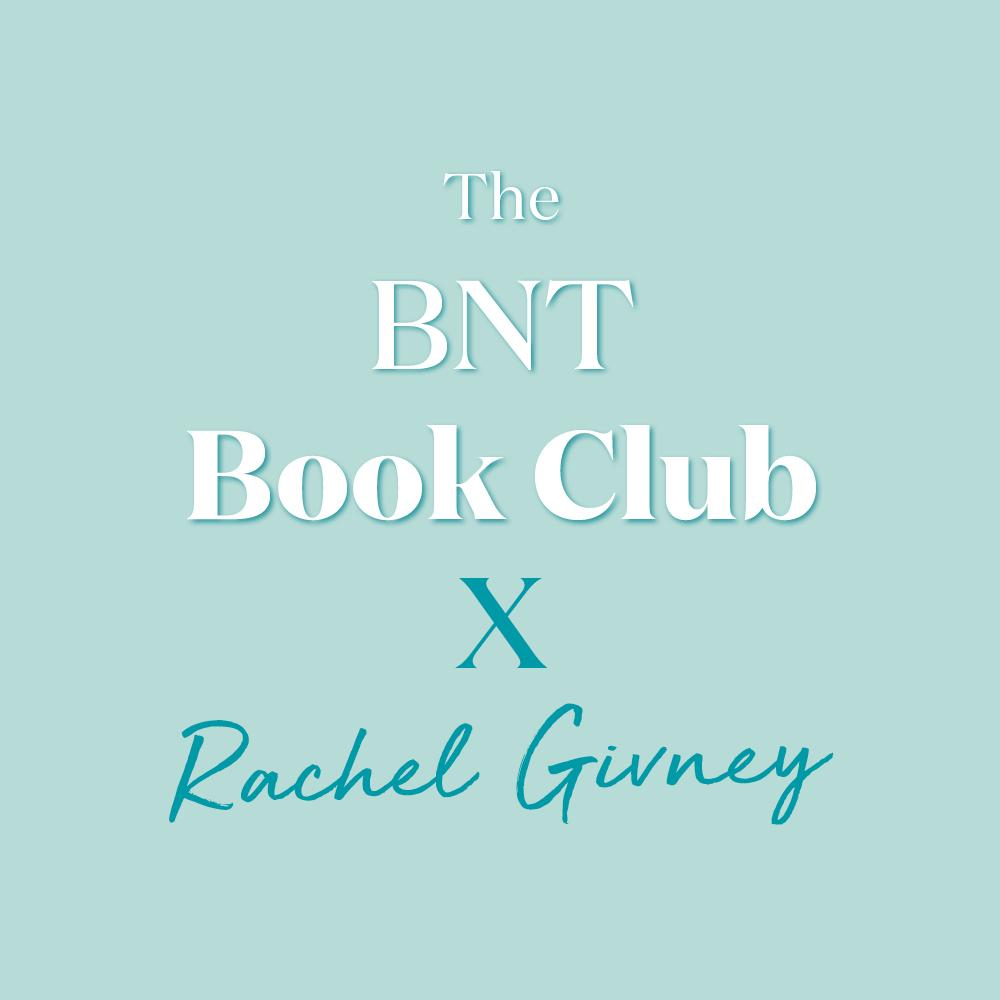 The BNT Book Club x Rachel Givney