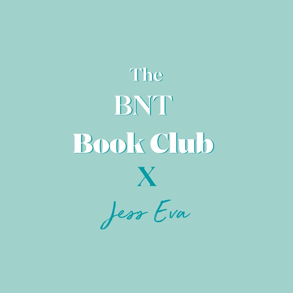 The BNT Book Club - Jess Eva