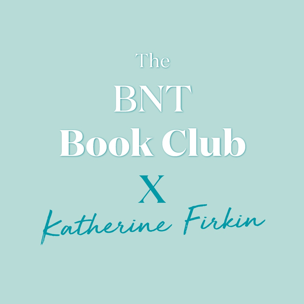 The BNT Book Club - Katherine Firkin